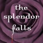 TheSplendorFalls