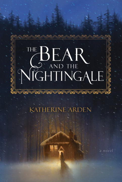 The Bear and the Nightingale Katherine Arden