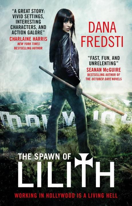 Spawn of Lilith, Dana Fredsti