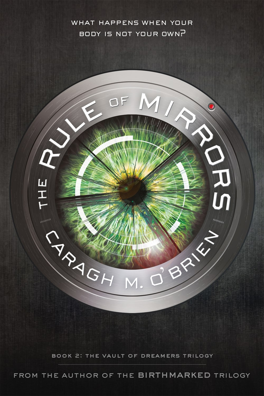 Rule of Mirrors Caragh OBrien