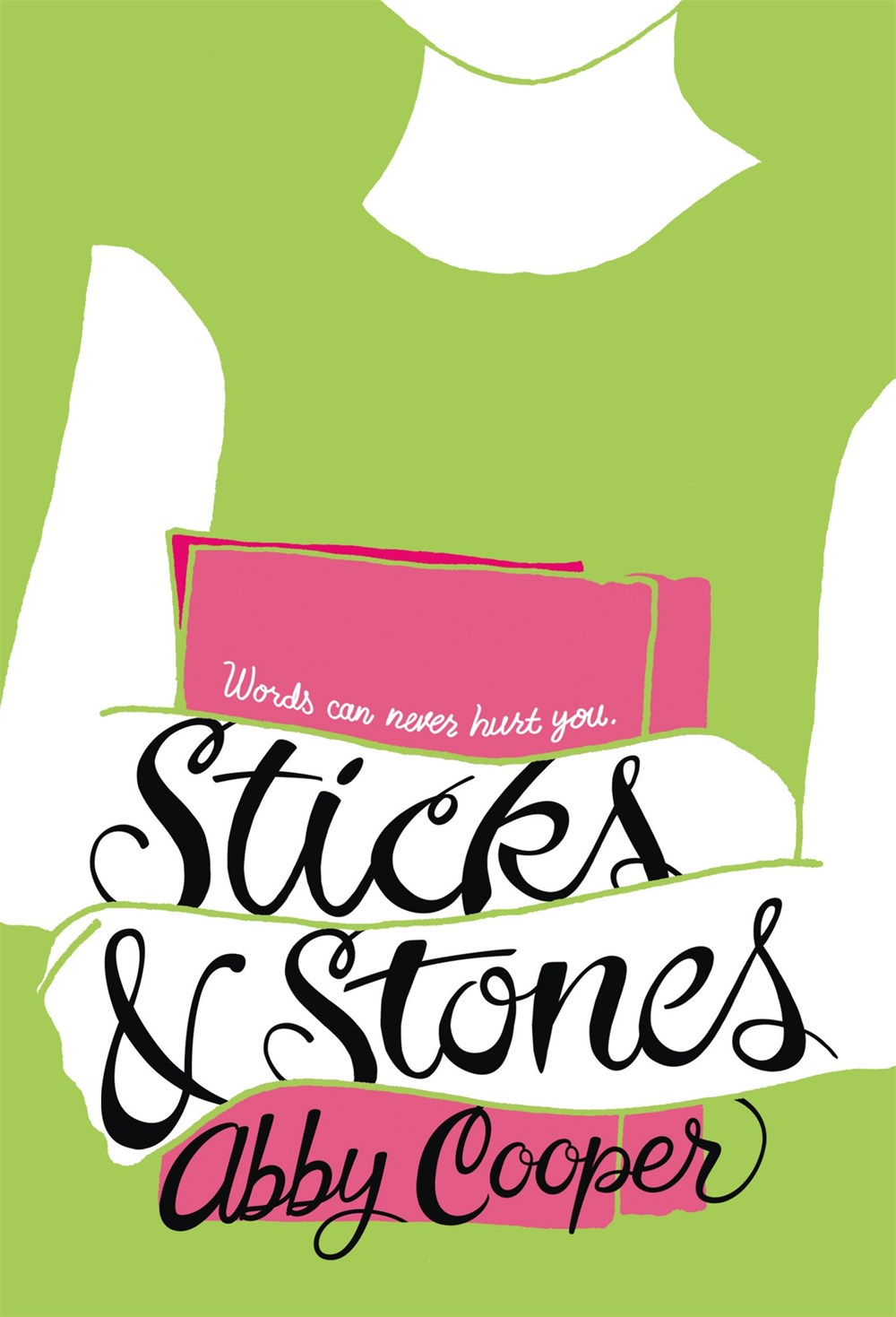 Sticks and Stones Abby Cooper