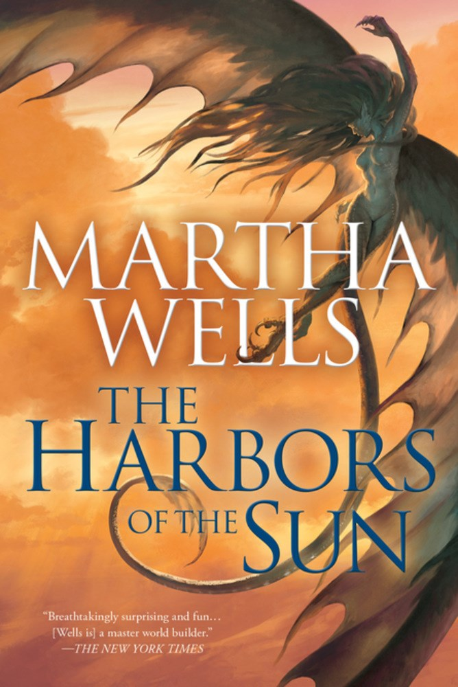 The Harbors of the Sun Martha Wells