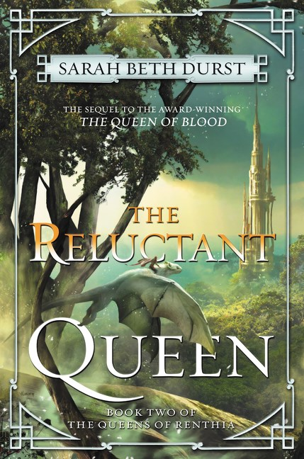 The Reluctant Queen Sarah Beth Durst