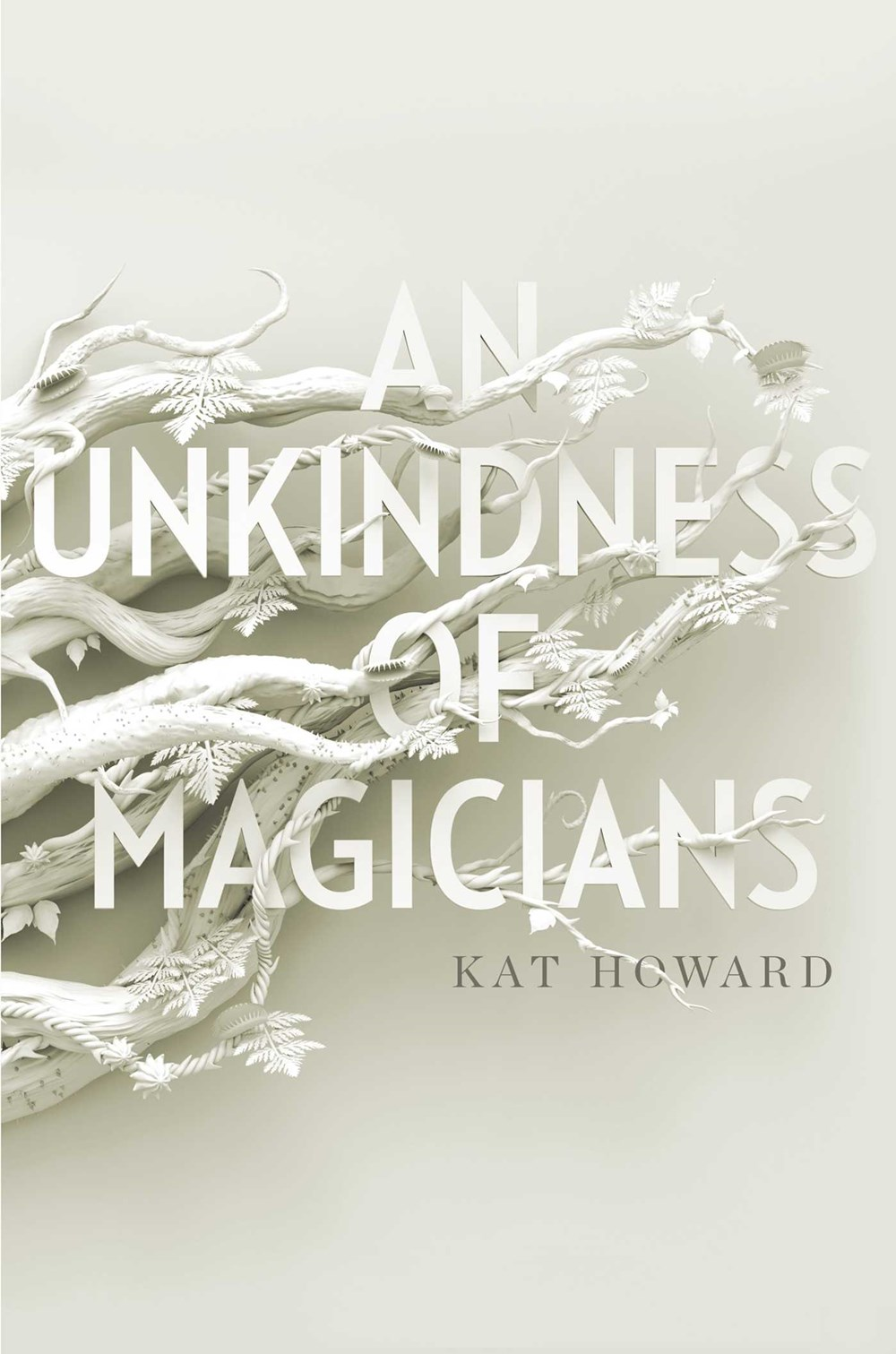 An Unkindness of Magicians Kat Howard