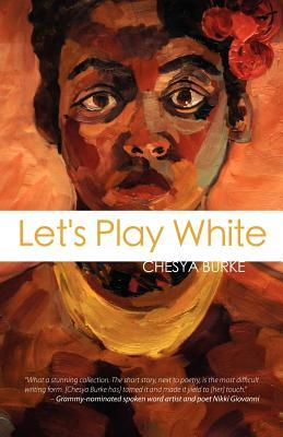 Let's Play White Chesya Burke