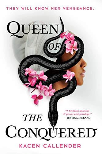 Queen of the Conquered Kacen Callender
