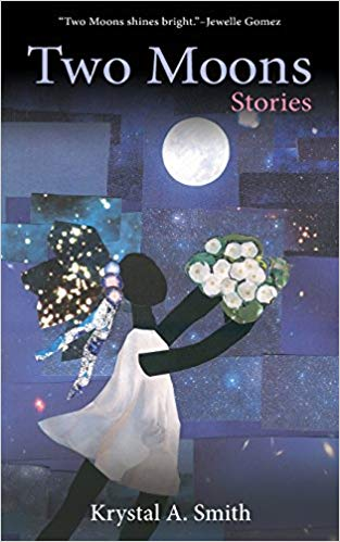 Two Moons by Krystal A. Smith