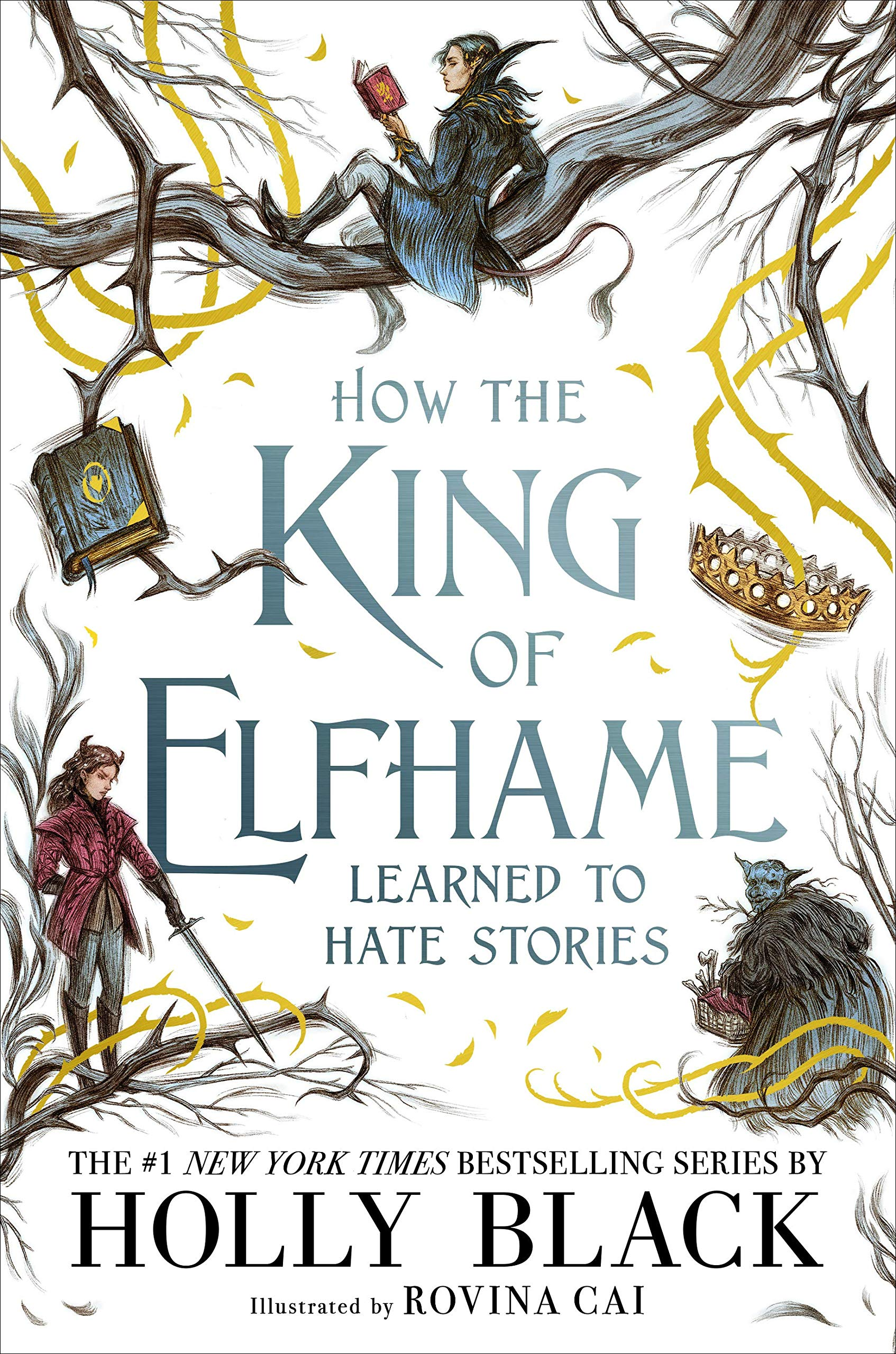How the King of Elhame Learned to Hate Stories