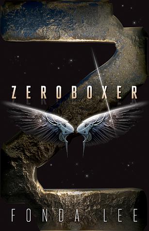 Zeroboxer Fonda Lee book review
