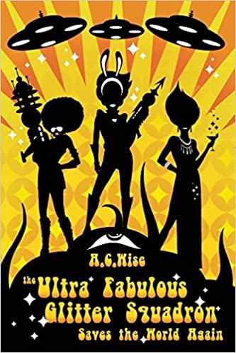 The Ultra Fabulous Glitter Squadron
