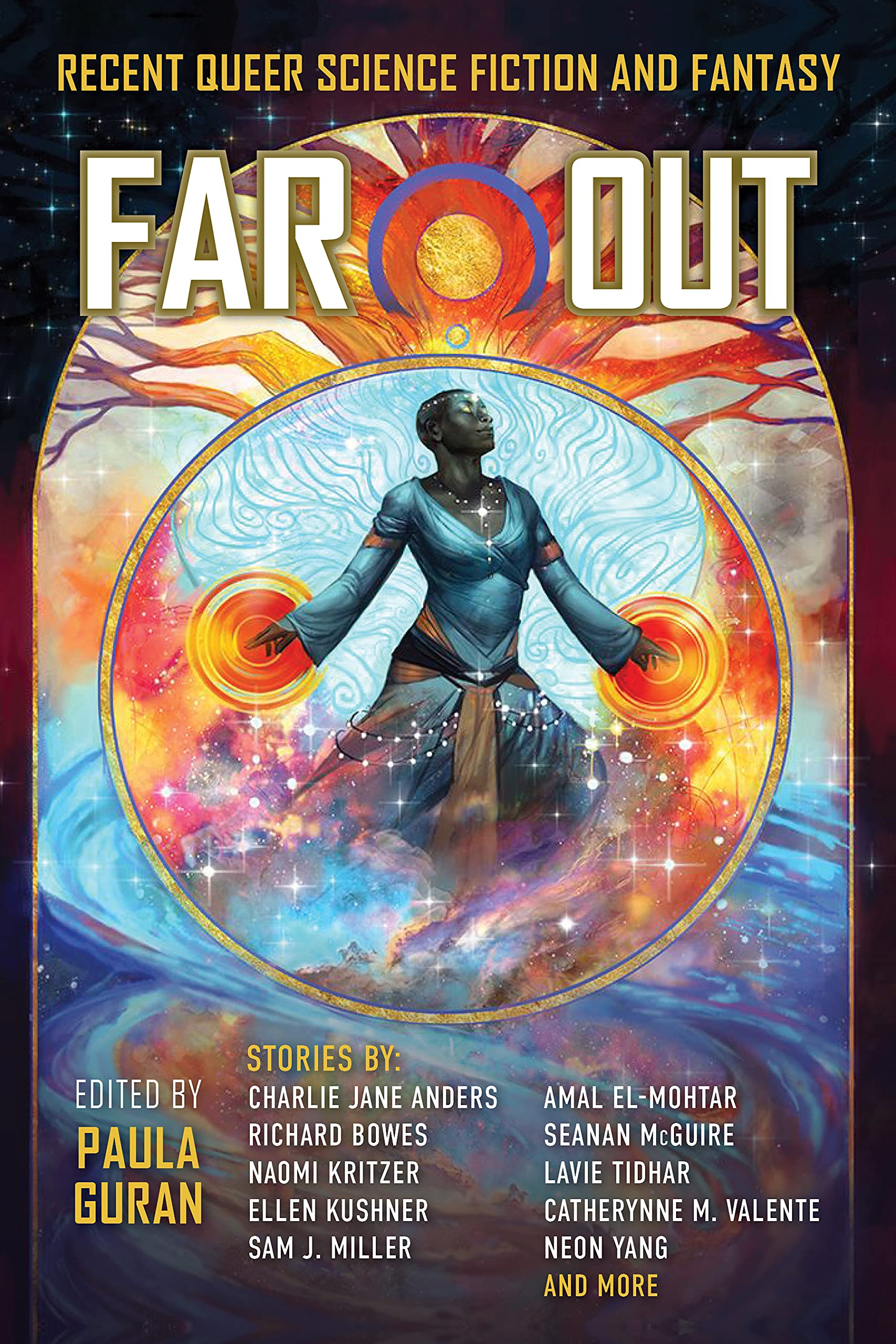 Far Out Recent Queer Science Fiction and Fantasy