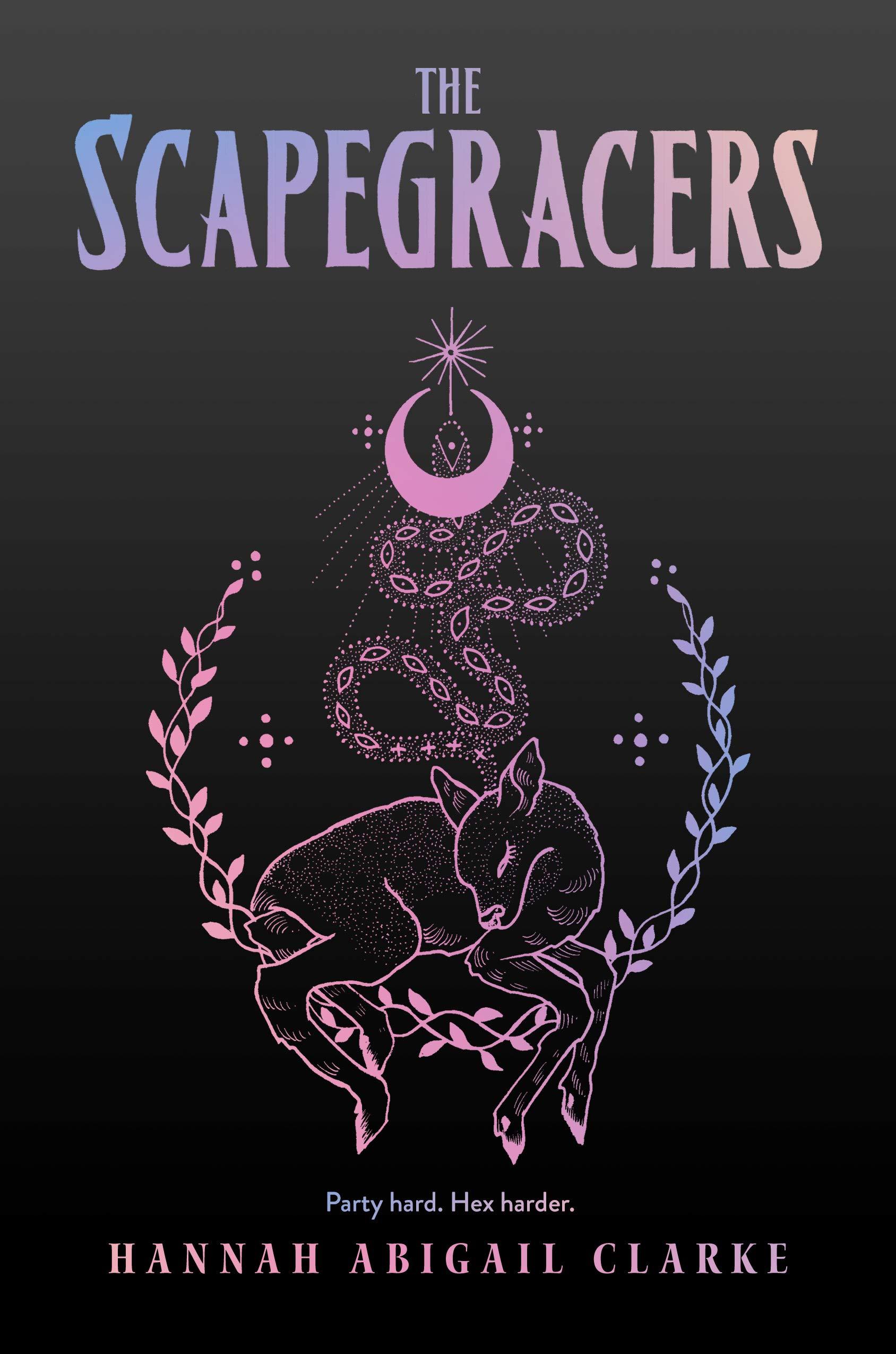 scapegracers Hannah Abigail Clarke