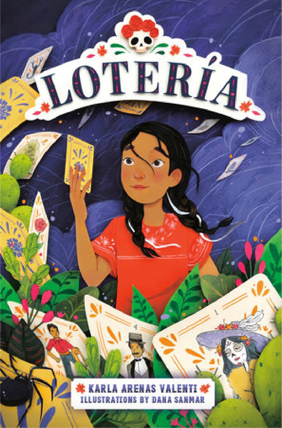 Lotería by Karla Arenas Valenti, illus. by Dana Sanmar