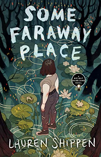 Some Faraway Place
